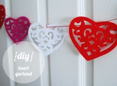 The easiest and fastest Valentine Garland you can ever make!