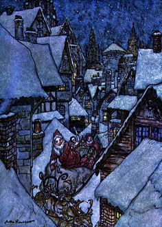 Twas the Night Before Christmas - with Illustrations by Arthur Rackham Christmas Poems, Christmas Art, Vintage Christmas, Christmas Traditions, Arthur Rackham, Christmas Illustration, Children's Book Illustration, Fairy Tale Illustrations, Edmund Dulac