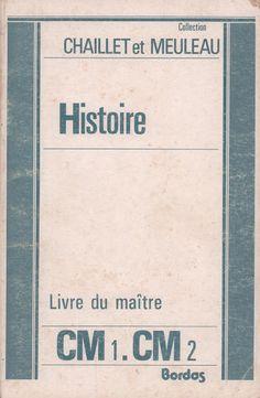 Chaillet, Meuleau, Histoire de France CM1-CM2, livre du maître (1987) Teaching French, Learn French, Social Security, Language, Learning, Images, Cards, Antique Books, Slide Show