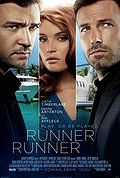 Watch Runner Runner (2013)  Runner Runner (2013) Feature Film | R | 0:0 | Released: October 4, 2013 Audio: English Movie Info: When a poor college student who cracks an online poker game goes bust, he arranges a face-to-face with the man he thinks cheated him, a sly offshore entrepreneur.
