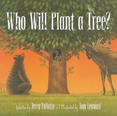 Book, Who Will Plant a Tree? by Jerry Pallotta