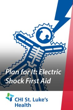 Plan for It: Electric Shock First Aid Emergency Care, Emergency Preparedness, Electric Shock First Aid, Bones, The Unit, Running, How To Plan, Learning, Health