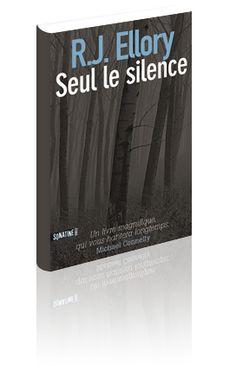 R. J. Ellory - Seul le silence