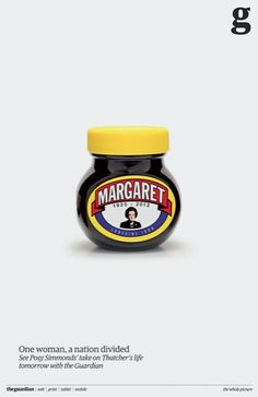 """""""You either love it or you hate it"""" Marmite ad theme for GBs divided opinion on Margaret Thatcher."""