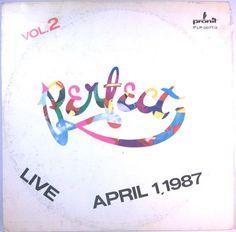 Perfect - Live April 1.1987 Vol.2