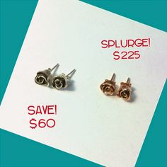 Jewel Envy: Save or Splurge this Valentine's Day! Rose earrings by Amanda Henderson of Jewelust - Silver or rose gold