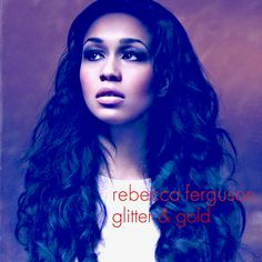 Glitter & Gold by Rebecca Ferguson is now my go to song!