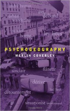 Psychogeography (Pocket Essentials): Amazon.co.uk: Merlin Coverley: 9781842433478: Books