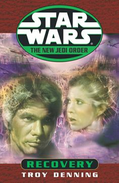 """Star Wars - New Jedi Order - """"Recovery"""" - Book 8"""