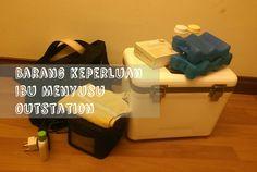 Barang Keperluan Ibu Menyusu Outstation