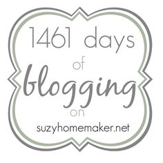 1461 days of blogging | You know those blogiversary posts that have goals and reflections? This isn't one of them. But I did want to share.  | suzyhomemaker.net