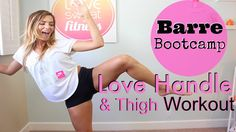 Love Handle & Thigh Workout | Barre Bootcamp. Great 20 min workout. It will make you want to scream.