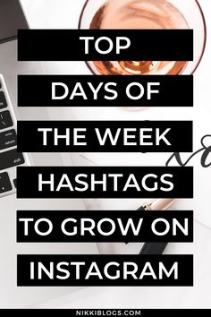 Find the best hashtags for Instagram with this guide to tags for days of the week! With more than 100 days of the week hashtags to choose from, you'll find at least a dozen for all 7 days. You're covered from Monday to Sunday when you click here! #instagram #hashtags #daysoftheweek #instagramhashtags #socialmedia