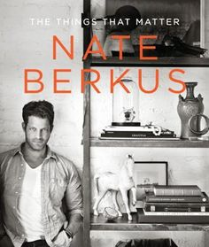 The Things That Matter by Nate Berkus, Click to Start Reading eBook, Does your home tell the story of who you are? In The Things That Matter, Nate Berkus shares intimate