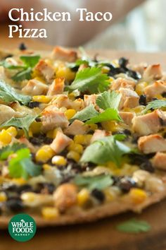 You can't go wrong with the best of two family favorites in one meal -- pizza and Mexican food! Create this Chicken Taco Pizza with tangy tomatillo salsa, shredded mozzarella, black beans, yellow corn, grilled chicken breast, and a sprinkle of fresh cilantro for a satisfying weeknight meal from Whole Foods Market.