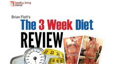 The 3 Week Diet Review - Does It Really Work? - 3 Week Diet Reviews - We...