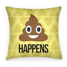 It Happens, this funny shirt depicts the popular phrase with a cute familiar emoji inspired turd.