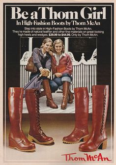 """justseventeen: """"December 'Be a Thom Girl in high-fashion boots by Thom McAn. Seventies Fashion, Ad Fashion, Fashion Boots, Vintage Fashion, High Fashion, Womens Fashion, Fashion Trends, Patti Hansen, Lauren Hutton"""