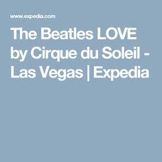The Beatles LOVE by Cirque du Soleil - Las Vegas   Expedia