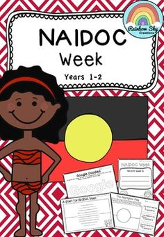 A collection of literacy activities for years 1-2 about NAIDOC Week. It is about celebrating the history, culture and achievements of Aboriginal and Torres Strait Islander people.