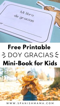 Printable Thanksgiving Mini-book in Spanish for kids. You can just download and print this easy-to-assemble mini-book for kids to read and illustrate, perfect for Spanish class or to use at home.  @eealvarado Preschool Spanish, Spanish Lessons For Kids, Spanish Basics, Elementary Spanish, Spanish Activities, Spanish Classroom, Teaching Spanish, Vocabulary Activities, Learn Spanish