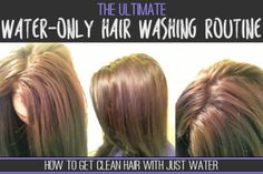 The Ultimate Water-Only Hair Washing Routine – [No Shampoo!]   Just Primal Things