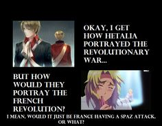 There are many different ways to display a civil war, but France having spaz attacks would be funny. XD