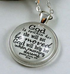 Psalm 46:5 God is within her she shall not be moved; God will help her when morning dawns. Vintage Style Christian Pendant necklace by the Hymn Drop Shoppe