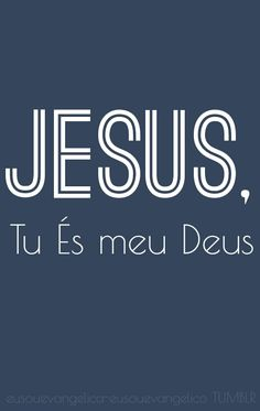 Tome o controle de tudo o que tenho e o que sou; pois, eu sou Teu e Tu és meu. Sempre e para sempre. >> Eu Sou Evangélica / Eu Sou Evangélico