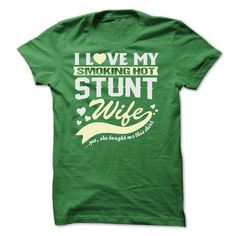I LOVE MY SMOKING HOT Stunt WIFE - #baby gift #appreciation gift. GET YOURS  => https://www.sunfrog.com/LifeStyle/I-LOVE-MY-SMOKING-HOT-Stunt-WIFE.html?id=60505