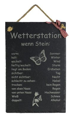 Gartendekoration - Wetterstation Wetterstein Schiefer Gartendeko - ein Designerstück von Feiner-Tropfen-de bei DaWanda Life Lesson Quotes, Life Quotes, Slate Garden, Chalkboard Wall Bedroom, Feeling Wanted, Quotes Deep Feelings, Garden Deco, Garden Quotes