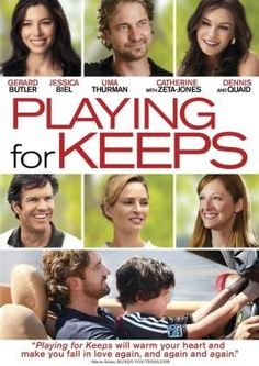 Playing For Keeps. 8.2/10