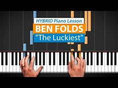 """The Luckiest"" by Ben Folds 