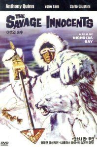 """THE SAVAGE INNOCENTS (1960) - Anthony Quinn - Yoko Tami - Based on the novel """"Top of the World"""" by Hans Ruesch - Directed by Nicholas Ray - Paramount - Japanese DVD cover art."""
