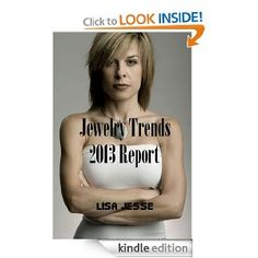 The Jewelry Trends 2013 Industry Report