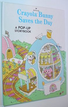 Crayola Bunny Saves the Day - a Pop-Up Storybook