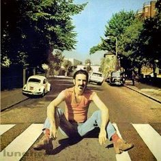 The great Frank Zappa blocking traffic like a Boss!! At abbey road lml via Facebook ~ ABSOLUTELY ZAPPA.