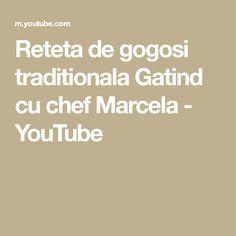 Reteta de gogosi traditionala Gatind cu chef Marcela - YouTube Youtube, Youtubers, Youtube Movies