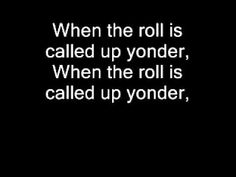 When The Roll Is Called Up Yonder 0001