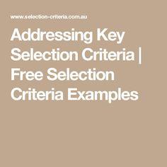 addressing key selection criteria free selection criteria examples. Resume Example. Resume CV Cover Letter