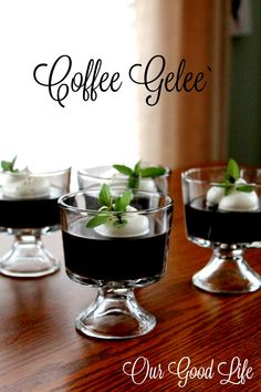 Our Good Life: Coffee Gelee` for Taste Creations