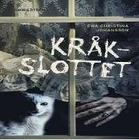 Kråkslottet [Ljudupptagning] / Ewa Christina Johansson ... #ljudbok #mp3bok #mellanåldersbok #mysterier