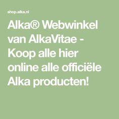 Alka® Webwinkel van AlkaVitae - Koop alle hier online alle officiële Alka producten!