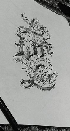 "Chronic Ink Tattoo - Toronto Tattoo ""Live, Life, Love"" custom lettering sketch by Steve Chen."