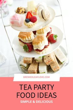 Top ideas for easy make ahead tea party food recipes for sweets, sandwiches, appetizers and savory bites. Perfect for ladies english tea, bridal showers, and for kids. Create an elegant menu in no time with these easy recipes. Gourmet Sandwiches, High Tea Sandwiches, Sandwich Bar, English Tea Sandwiches, Afternoon Tea Recipes, Afternoon Tea Parties, Tea Time Recipes, Tea Party Recipes, High Tea Parties