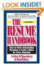 The Resume Handbook: How to Write Outstanding Resumes & Cover Letters for Every Situation