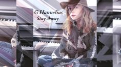 """G Hannelius """"Stay Away"""""""