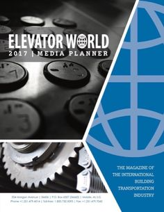 It's never too early to start planning your advertising, so check out the new 2017 Elevator World Media Planner today! #Advertising #Media #Lifts #Elevators #Escalators #Business