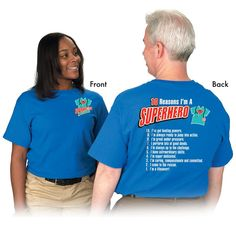 Superheroes In Scrubs 10 Reasons I'm A Superhero! 2-Sided T-Shirt | Positive Promotions