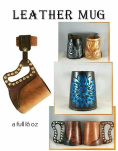 Leather Drinking Mug! perfect nighttime accessory  This site is having a 2 for 1 sale until march 20th. Awesome!